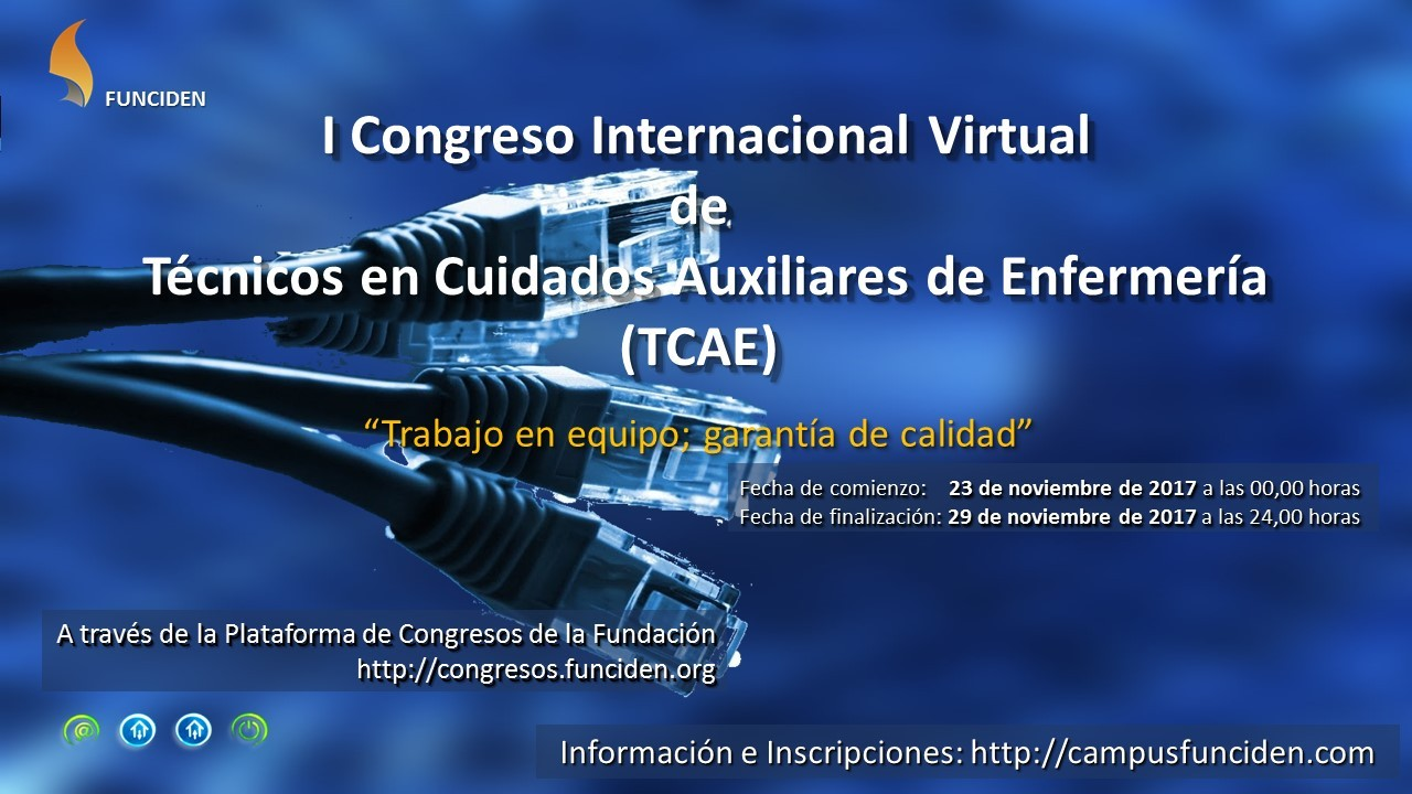 I Congreso Internacional Virtual Técnicos Cuidados Auxiliares Enfermería TCAE