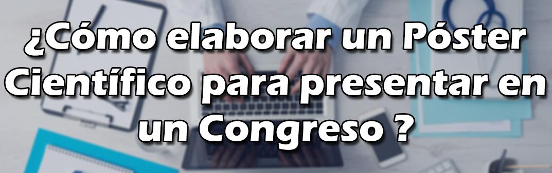 Como Hacer Un Poster Cientifico Para Presentar En Un Congreso